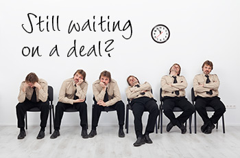 waiting_on_a_deal